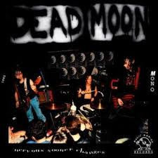 Dead Moon - Nervous Sooner Changes - New CD