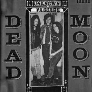 Dead Moon - Unknown Passage – New CD