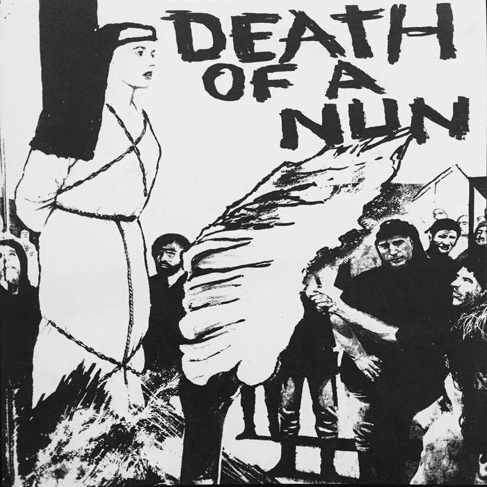 Death Of A Nun - s/t 7""