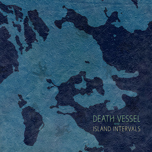 Death Vessel - Island Intervals LP