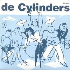 De Cylinders - We Must Pay 7""