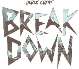 Grant, Derek - Breakdown LP