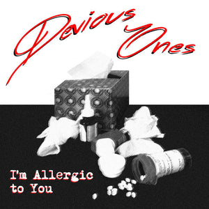 Devious Ones - I'm Allergic To You 7""