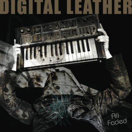 Digital Leather - All Faded LP