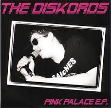 Diskords, The - Pink Palace 7""