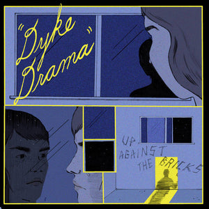 Dyke Drama - Up Against The Bricks - Used LP