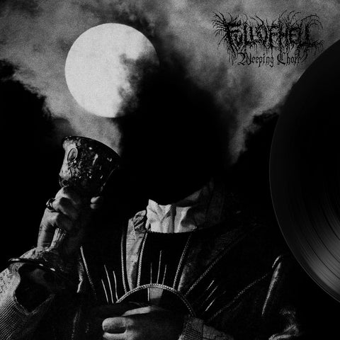 Full of Hell - Weeping Choir - LP
