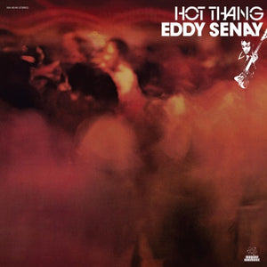 Senay, Eddie – Hot Thang – New LP