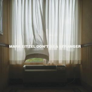 Eitzel, Mark - Don't Be A Stranger LP