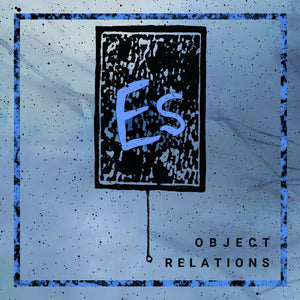 "Es - Object Relations 12"" - New LP"