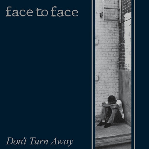 Face To Face - Don't Turn Away LP