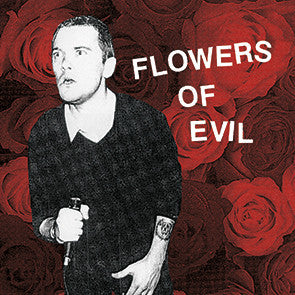 Flowers Of Evil - s/t LP