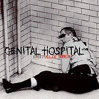 Genital Hospital - Eyes Full Of Terror LP