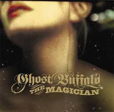 Ghost Buffalo - The Magician LP