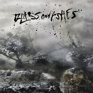 Glass and Ashes - Self Titled - LP