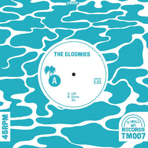 Gloomies, The - LSD 7""