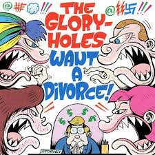 Gloryholes - Want A Divorce