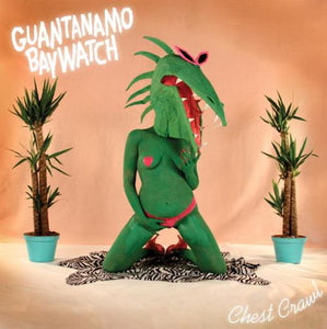 Guantanamo Baywatch - Chest Crawl CD