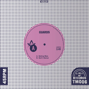 Guards - Nothing More 7""