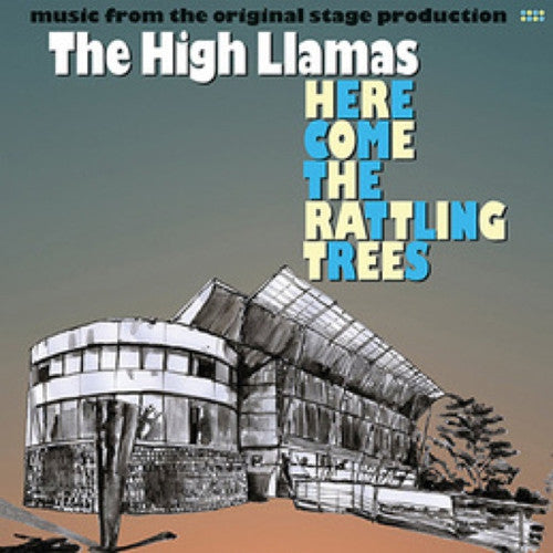 High Llamas - Here Come The Rattling Trees LP