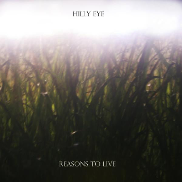 Hilly Eye - Reasons To LiveLP