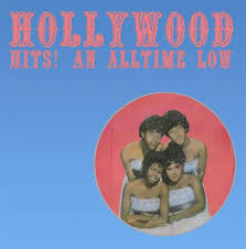 Hollywood - Hits! An All Time Low LP