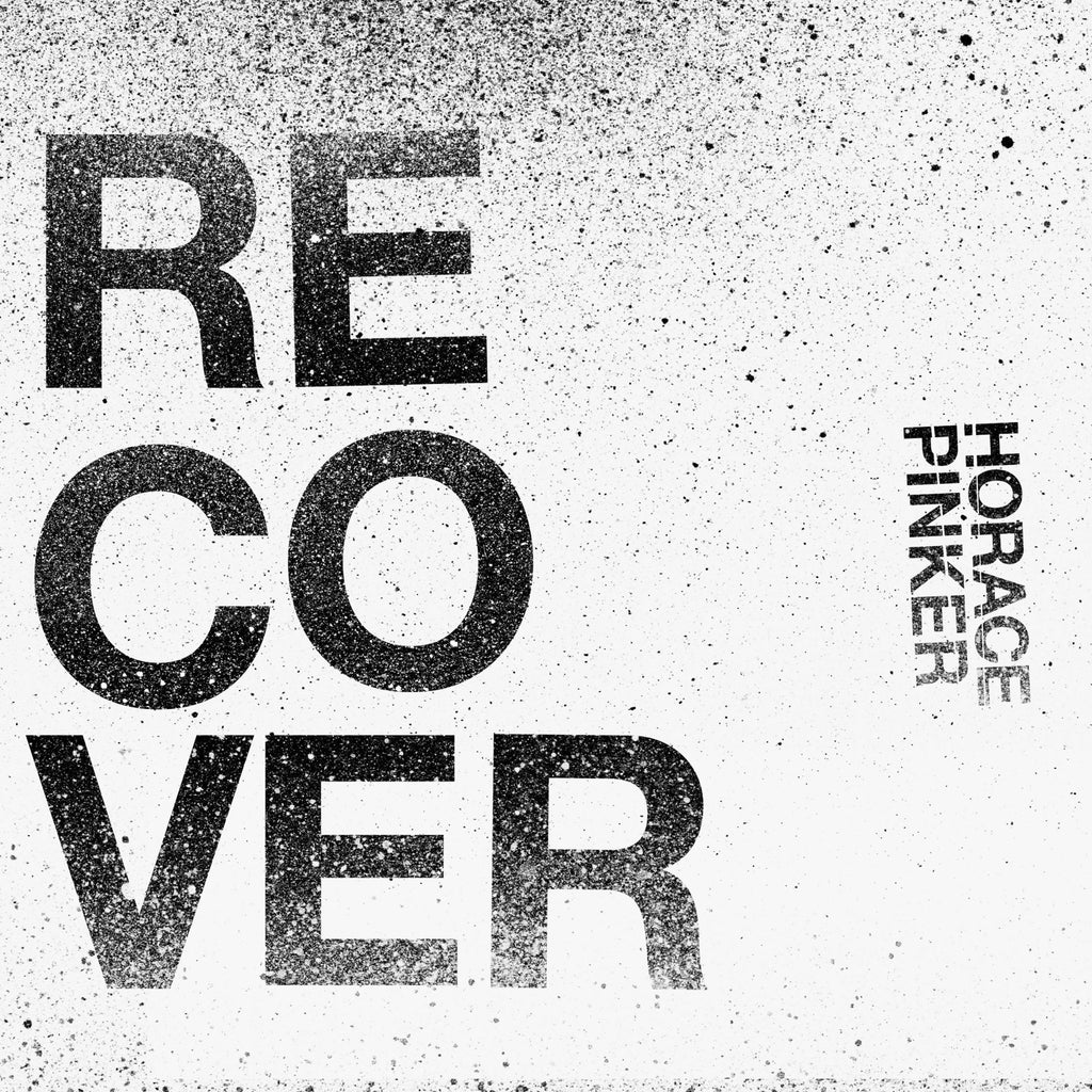 Horace Pinker - Recover 7""