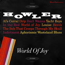 Howler - World Of Joy LP