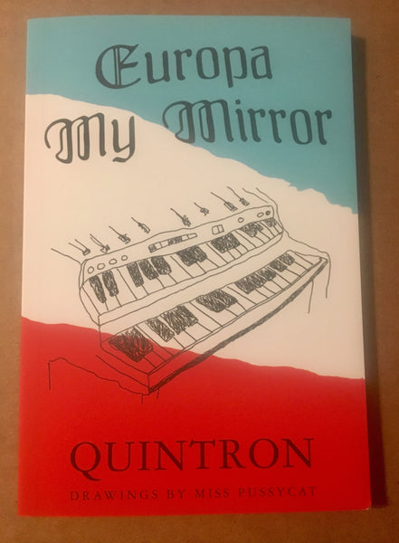 Quintron - Europa My Mirror - New Book
