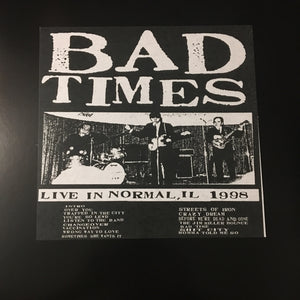 Bad Times - Live in Normal, Il 1998 - New LP