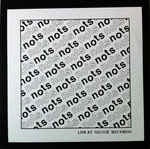 Nots - Live at Goner - New LP