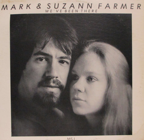 Farmer, Mark & Suzann ‎– We've Been There – Used LP