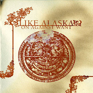 Like Alaska - On Against Want LP