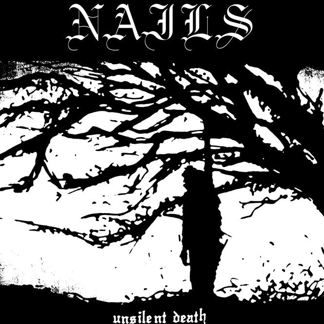 NAILS - Unsilent Death - LP