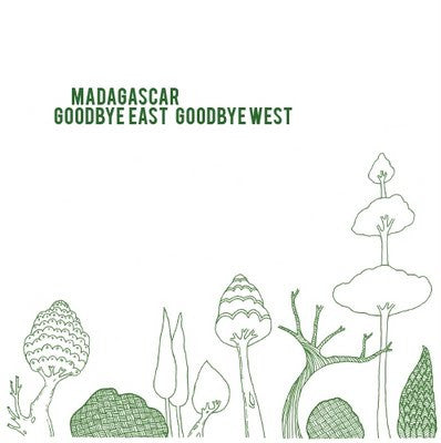 Madagascar - Goodye East Goodbye West LP