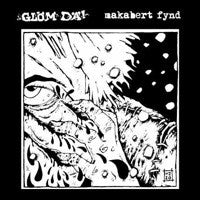 Makabert Fynd/Glom Da - split LP