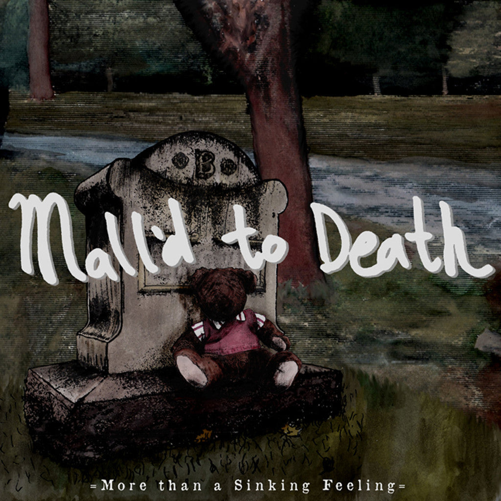 Mall'D To Death - More Than A Sinking Feeling 7""