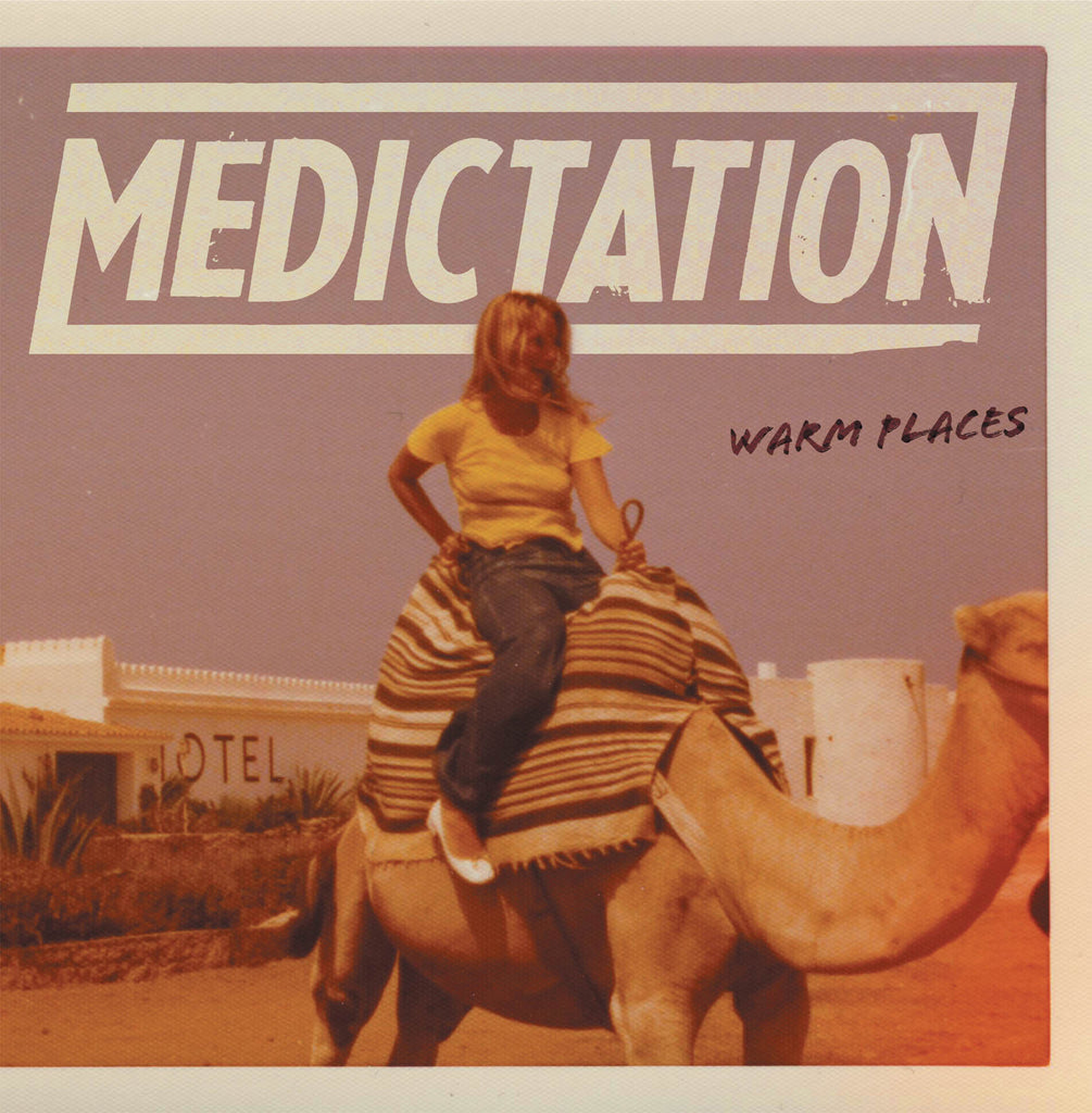 Medictation - Warm Places LP