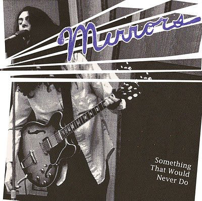 Mirrors – Something That Would Never Do – Used LP