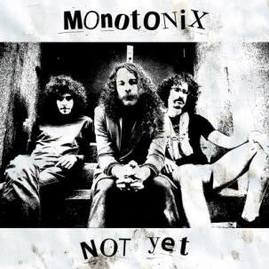 Monotonix - Not Yet LP