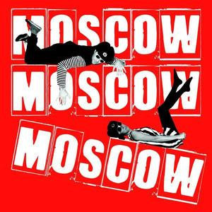 Moscow Moscow Moscow - Fans Of Stalin Show Yer Bottom 7""
