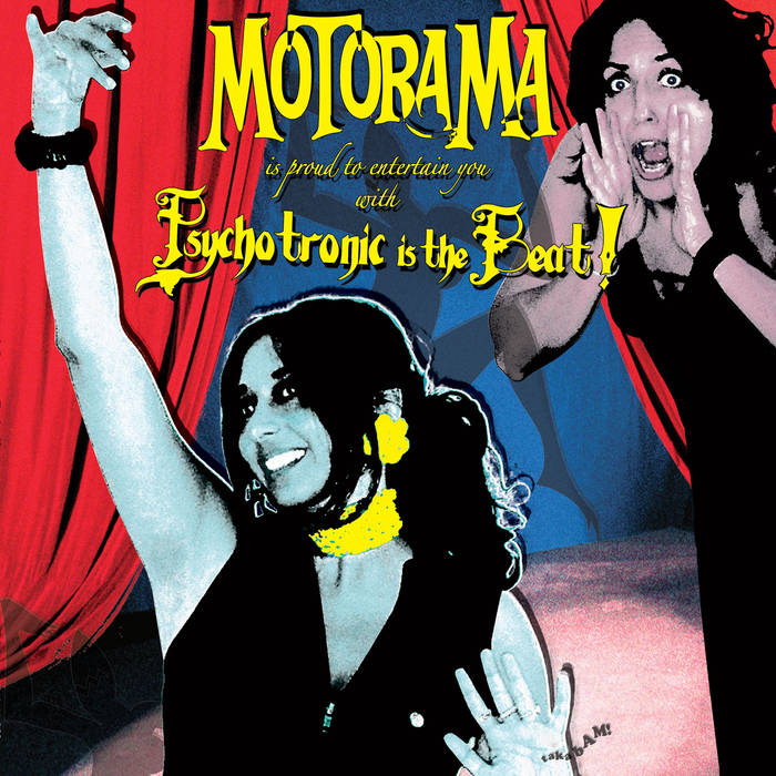 Motorama – Psychotronic is the Beat – New CD