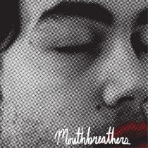 Mouthbreathers - Nowhere 7""