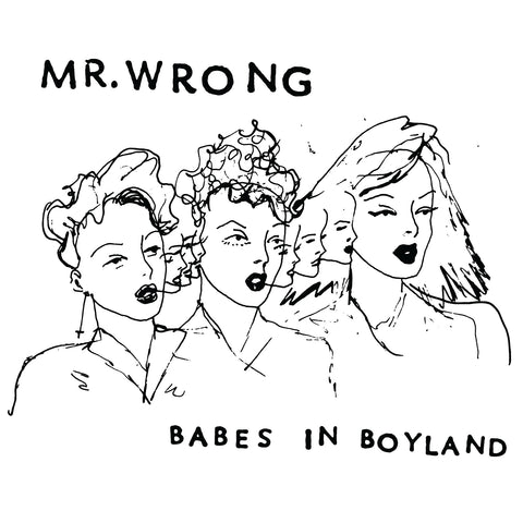 Mr. Wrong - Babes in Boyland LP