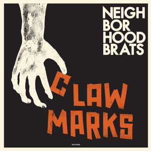 Neighborhood Brats - Claw Marks - LP