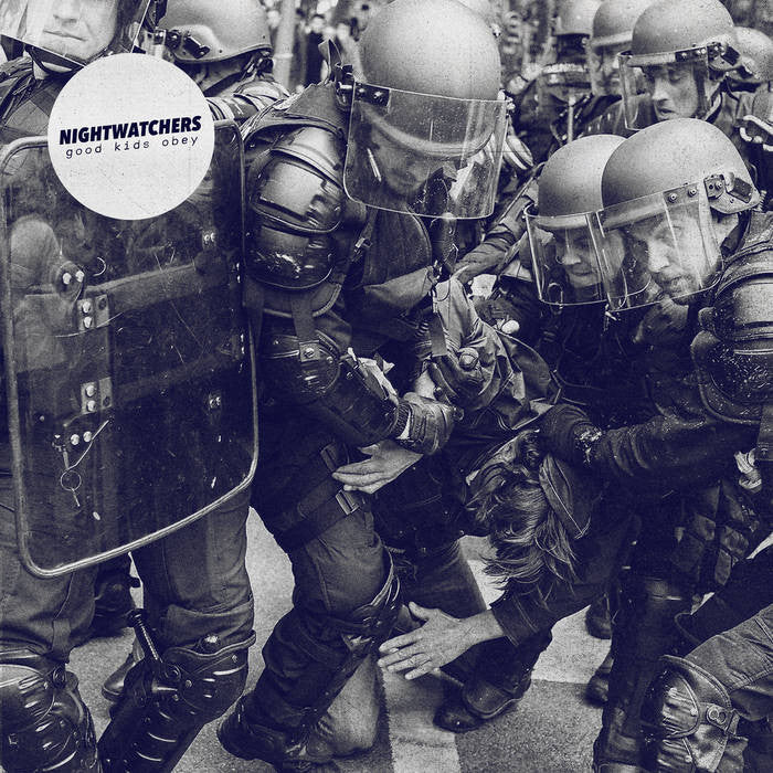 Nightwatchers - Good Kids Obey one sided LP
