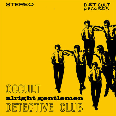 Occult Detective Club - Alright Gentlemen 7""
