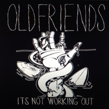 Old Friends - It's Not Working Out 7""