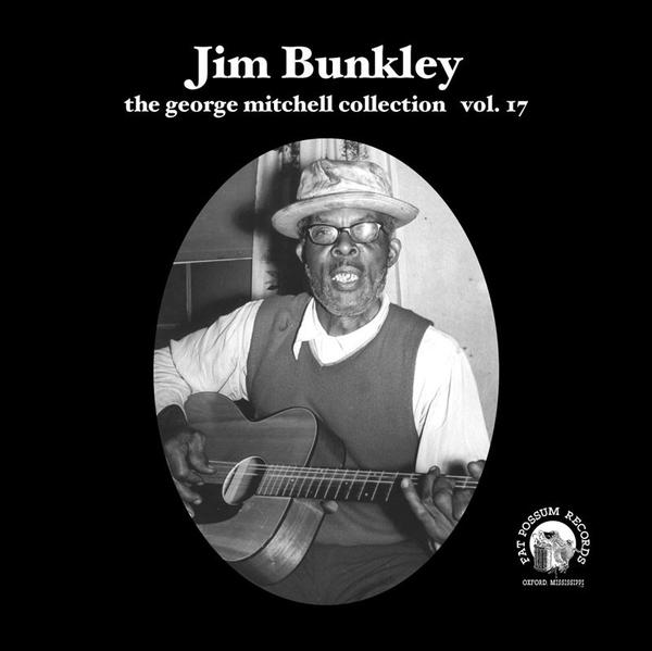 Bunkley, Jim – the george mitchell collection #17 – New 7""