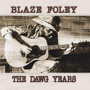 Foley, Blaze - The Dawg Years (1975 – 1978) [BRONZE VINYL] - New LP